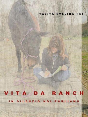 Vita da ranch, tra romanzo e poesia